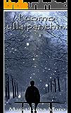 L'uomo sulla panchina: La morte é solo una trasformazione - Paranormal romance