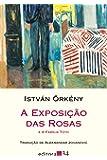 A Exposição das Rosas e a Família Tóth