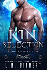 Kin Selection (A Shifter's Claim Book 1) Kindle Edition