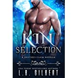 Kin Selection (A Shifter's Claim Book 1)