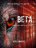 Beta (Diaries of the Cwn Annwn Book 2)