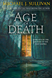 Age of Death (The Legends of the First Empire Book 5)