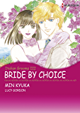 Bride by Choice: Harlequin comics (The Italian Grooms Book 3)