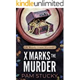 X Marks the Murder: A Wendy Grace Mystery (Wendy Grace Mysteries)