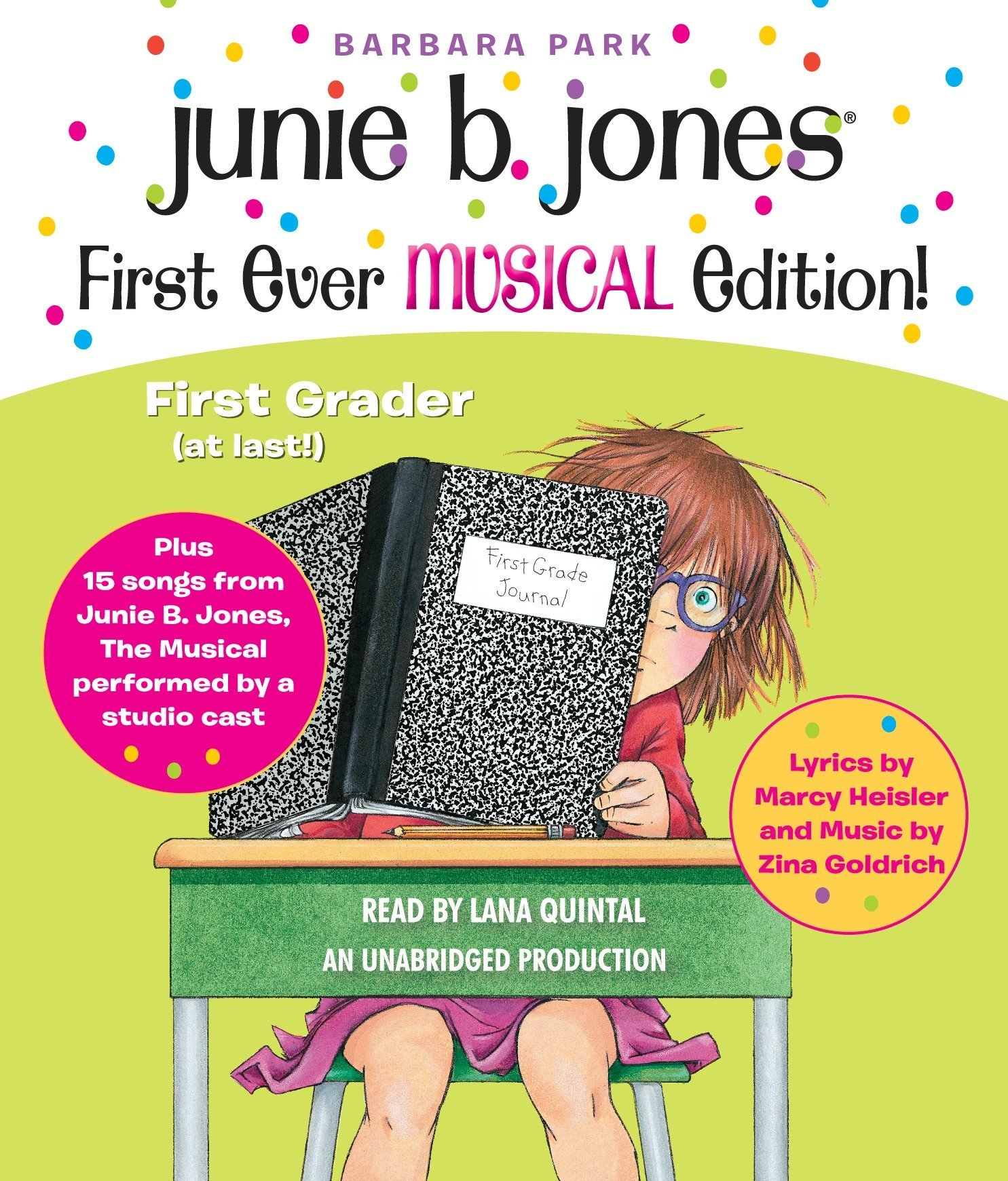 Junie B. Jones First Ever MUSICAL Edition!: Junie B., First Grader (at last!) Audiobook plus 15 Songs from Junie B. Jones The Musical