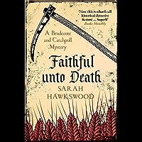 Faithful Unto Death: Bradecote and Catchpoll 6 (English Edition)