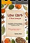 Low Carb é Fácil Começar: Guia para iniciantes, tudo que você precisa saber para começar a dieta Low Carb