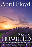 Properly Humbled: A Pride and Prejudice Variation Novel