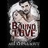 Bound in Love (Bound to the Bad Boy Book 3)