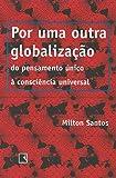 Por Uma Outra Globalização - Coleção Pensando Na Crise
