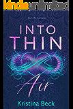 Into Thin Air: A Romance Novel