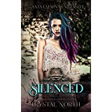 Silenced (Santa Catalina University Book 1)