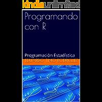 Programando con R: Programación Estadística
