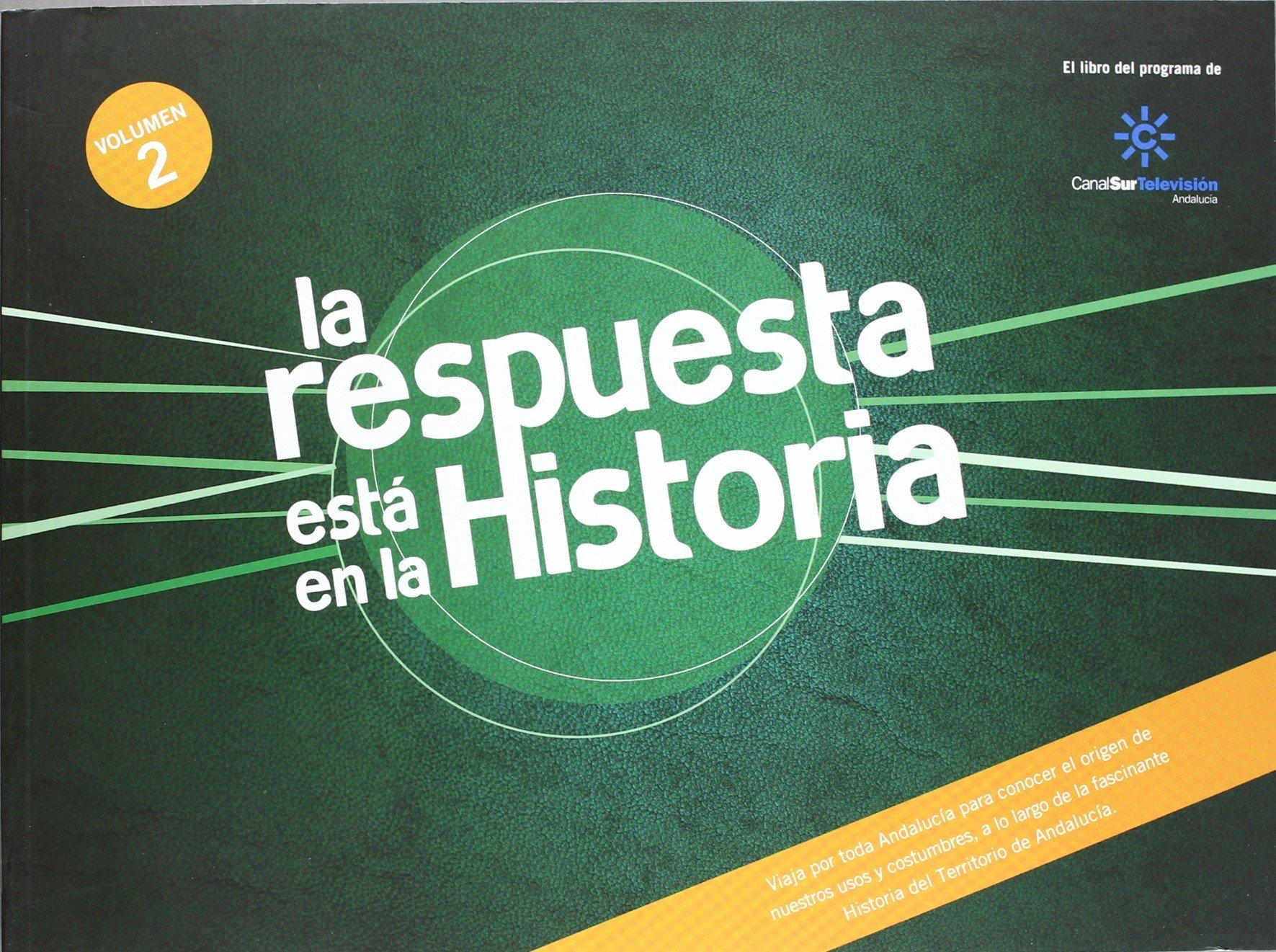 La Respuesta Está en la Historia, Volumen 2, Colección Historia Zumaque: Amazon.es: Vv.Aa.: Libros