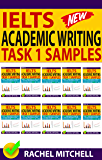 Ielts Academic Writing Task 1 Samples: Over 450 High Quality Samples for Your Reference to Gain a High Band Score 8.0+ In 1 Week (Box set) (English Edition)