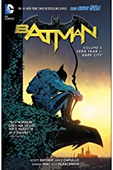 Batman (2011-2016) Vol. 5: Zero Year – Dark City (Batman Graphic Novel) Kindle Edition