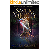 Saving Mercy (Mercy Temple Chronicles Book 6)