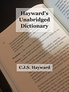 Hayward's Unabridged Dictionary: The Anthology (Minor Works)