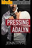 Pressing Adalyn (Pretending Book 1)