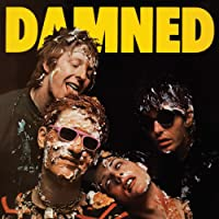 Damned Damned Damned (2017 Remastered) [Explicit]