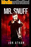 Mr. Snuff (The Snuff Network Book 1)