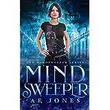 Mind Sweeper (Mind Sweeper Series Book 1)