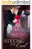 Seducing the Earl: A Regency Historical Romance (Dangerous Lords Book 2)