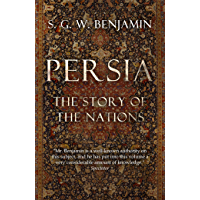 Persia: The Story of the Nations (English Edition)