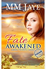 Fate Awakened (Clean romance) (Greek Tycoons Book 2) Kindle Edition