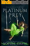 Platinum Prey (Blind Barriers Trilogy Book 2)