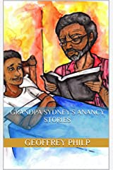 Grandpa Sydney's Anancy Stories Kindle Edition