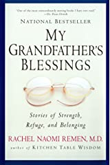 My Grandfather's Blessings: Stories of Strength, Refuge, and Belonging Paperback