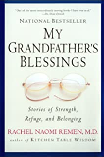 Kitchen table wisdom stories that heal 10th anniversary edition my grandfathers blessings stories of strength refuge and belonging watchthetrailerfo