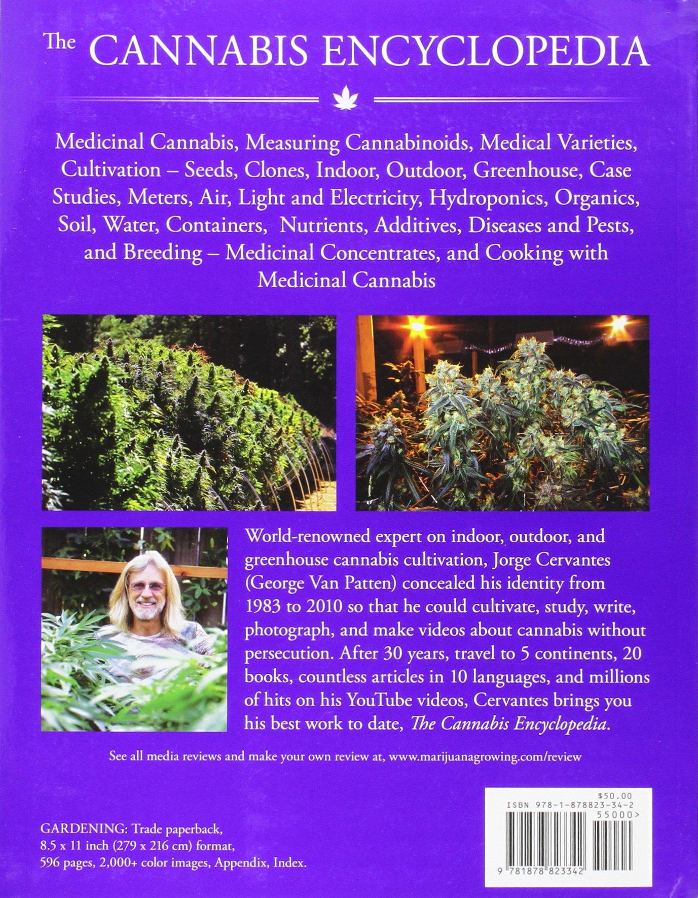Amazon.com: The Cannabis Encyclopedia: The Definitive Guide to Cultivation  & Consumption of Medical Marijuana (8601423629124): Jorge Cervantes, ...