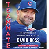 Teammate: My Journey in Baseball and a World Series for the Ages
