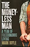 Moneyless Man