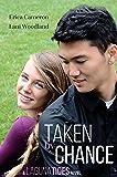 Taken By Chance (Laguna Tides Book 1)