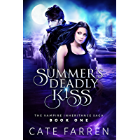 Summer's Deadly Kiss (The Vampire Inheritance Saga Book 1)