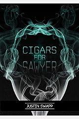 Cigars for Sawyer Kindle Edition