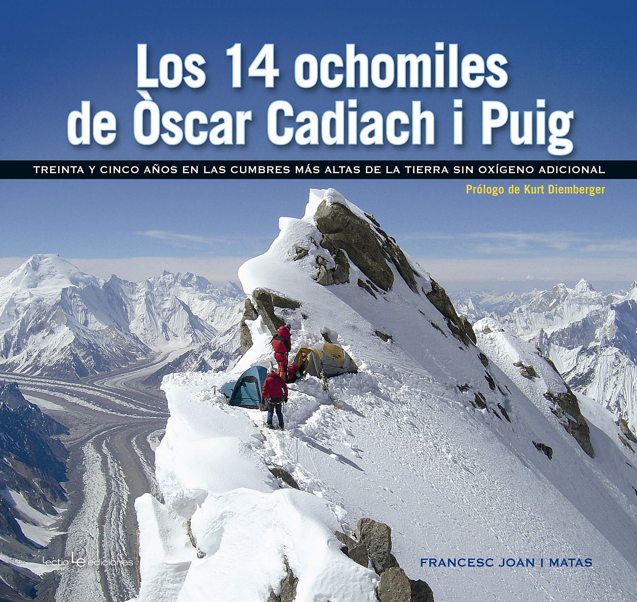 Los 14 ochomiles de Òscar Cadiach I Puig: Treinta y cinco ...