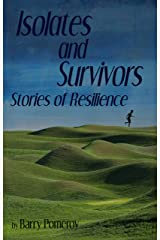 Isolates and Survivors: Stories of Resilience