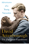Adventures of a Young Naturalist: SIR DAVID ATTENBOROUGH'S ZOO QUEST EXPEDITIONS (English Edition)