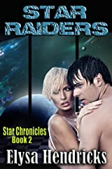 STAR RAIDERS (Star Chronicles Book 2) Kindle Edition