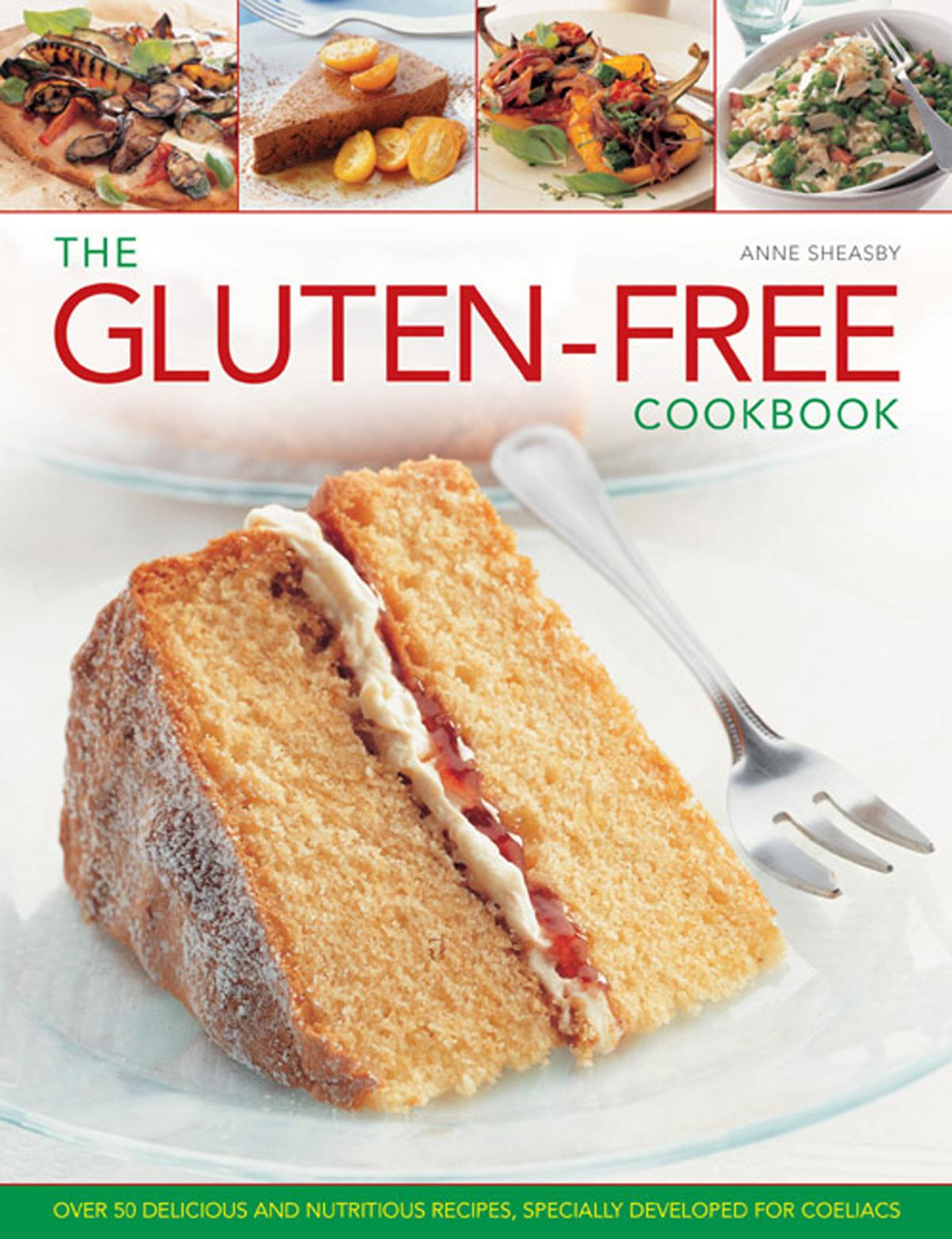 Read Online The Gluten-Free Cookbook: Over 50 Delicious and Nutritious Recipes, Specially Developed for Coeliacs ebook