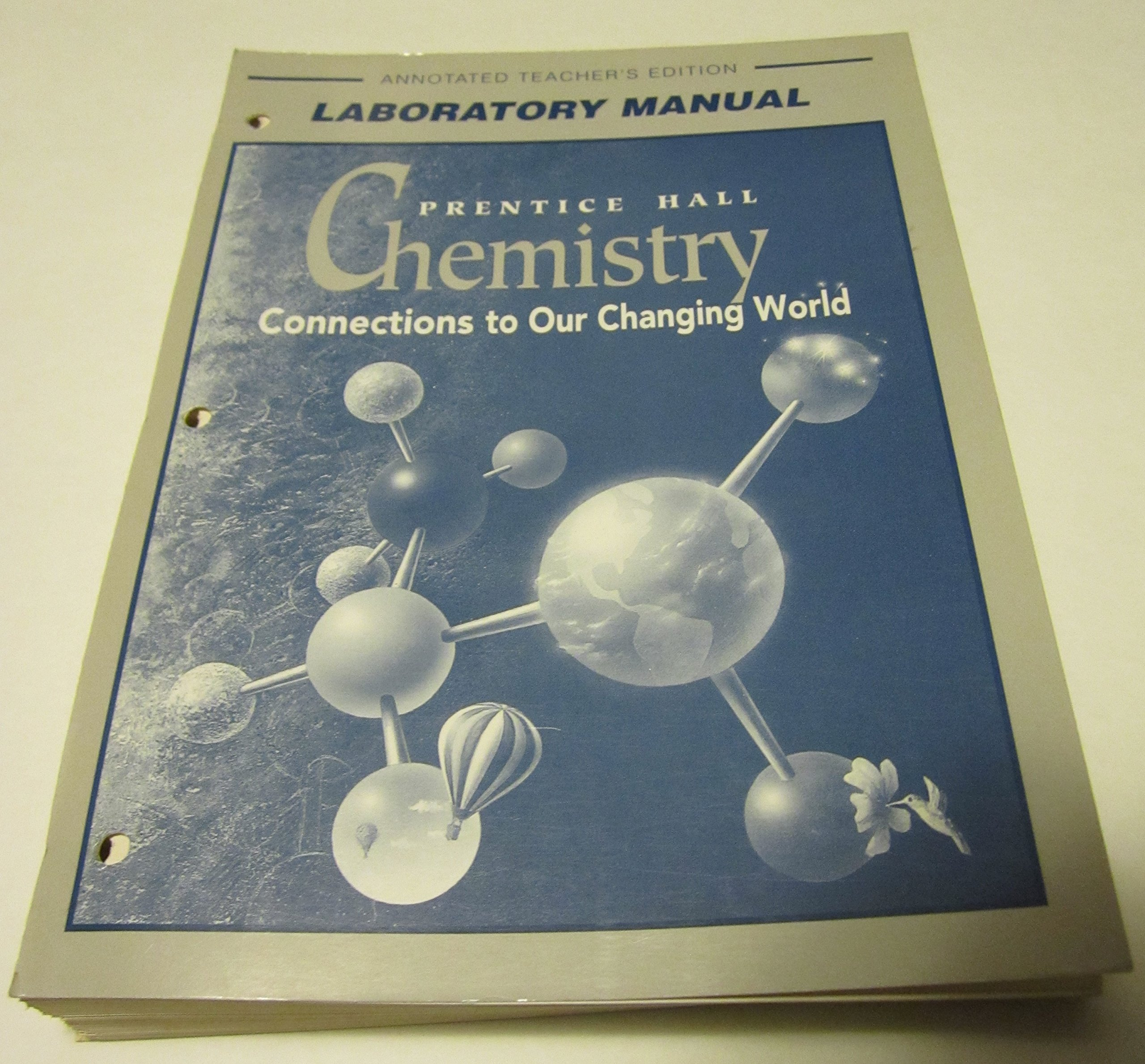 Amazon.com: Chemistry: Connections to Our Changing World Laboratory Manual (Annotated  Teacher's Edition) (9780134362236): Books