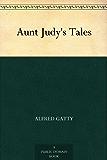 Aunt Judy's Tales