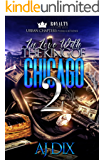 In Love With The King Of Chicago 2