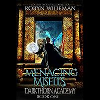 Menacing Misfits: An Epic Fantasy Gamelit Adventure (Darkthorn Academy Book 1)