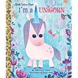 I'm a Unicorn (Little Golden Book)