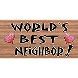 Worlds Best Neighbor